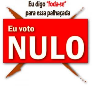 Não seja o palhaço votando nulo. Vote consciente - Vote Válido!